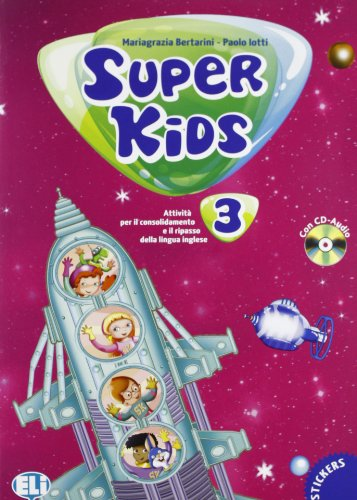 Super kids. Con CD Audio. Per la 3ª classe elementare