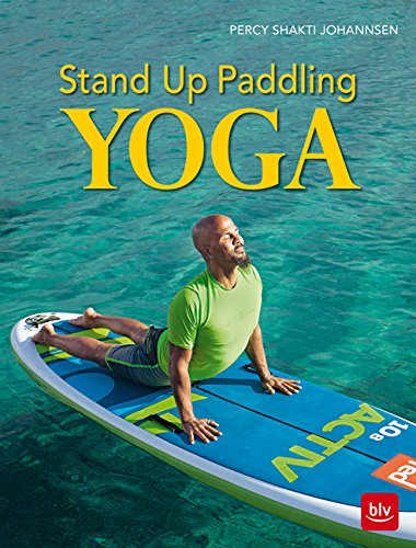 Preisvergleich Produktbild Stand-up-Paddling Yoga