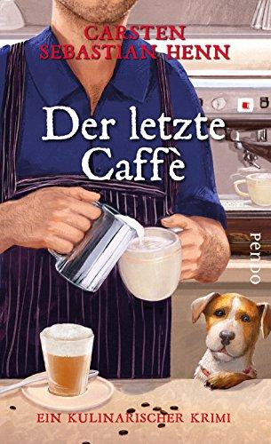 Buchseite und Rezensionen zu 'Der letzte Caffè' von Carsten Sebastian Henn