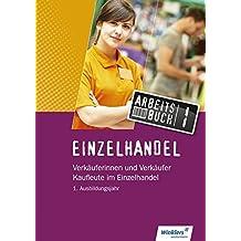 Einzelhandel 2017: Einzelhandel: 1. Ausbildungsjahr: Arbeitsbuch