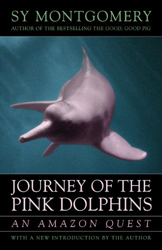 Journey of the Pink Dolphins: An Amazon Quest (English Edition)