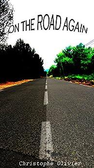 On the road again par [Olivier, Christophe]