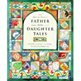 The Barefoot Book of Father and Daughter Tales by Josephine Everts-Secker (1997-05-31)