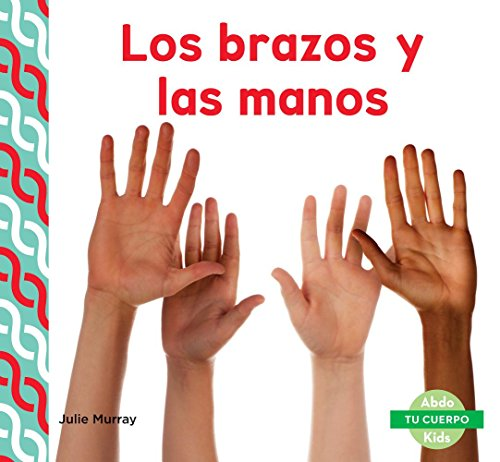 SPA-BRAZOS Y LAS MANOS (ARMS & (Tu cuerpo/ Your Body) por Julie Murray