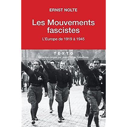 Les Mouvements fascistes. L'Europe de 1919 à 1945 (Texto)