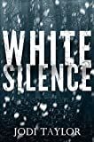 White Silence: The gripping, new supernatural thriller series from international best...
