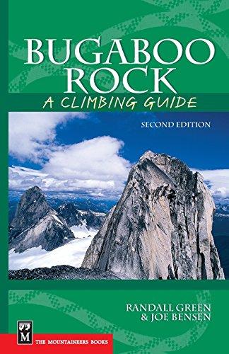 Bugaboo Rock: A Climbing Guide (Climbing Guides) por Joe Bensen