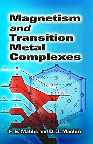 Magnetism and Transition Metal Complexes (Dover Books on Chemistry)