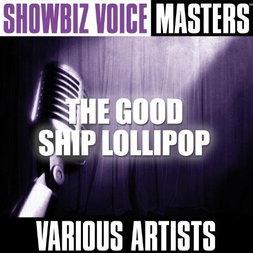Showbiz Voice Masters: The Good Ship Lollipop (Showbiz Und Ag)