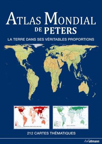 Atlas Mondial de Peters - La Terre dans ses véritables proportions par Collectif