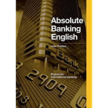 Absolute Banking English, mit 2 Audio-CDs: English for international banking, CEF-Level B2-C1 (Helbling Languages)