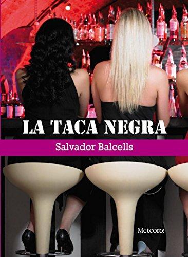 La Taca Negra (Papers de Fortuna Book 10) (Catalan Edition) por Salvador Balcells