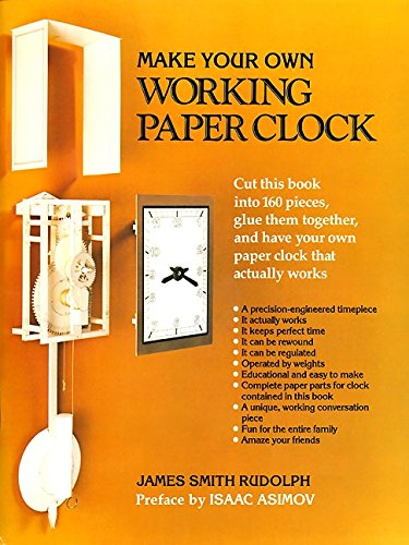 Make Your Own Working Paper Clock por James Smith Rudolph