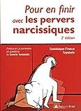 Pour en finir avec les pervers narcissiques
