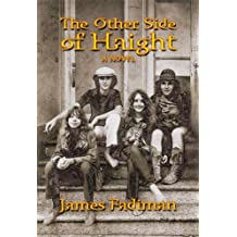 The Other Side of Haight: A Novel