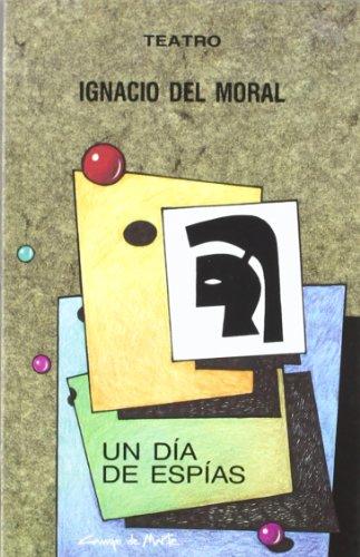 Dia de espias, un. teatro. editado por Castilla libros s.l.