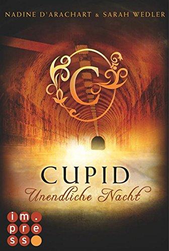 Buchseite und Rezensionen zu 'Cupid. Unendliche Nacht' von Nadine d'Arachart