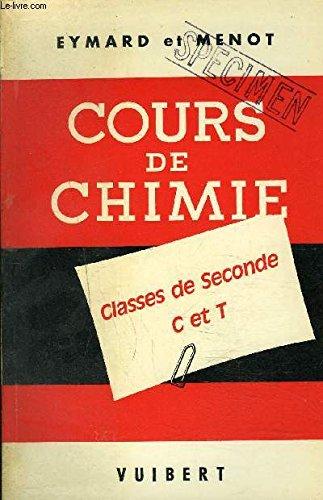 COURS DE CHIMIE A L'USAGE DES ELEVES DES CLASSES DE SECONDE C ET T NOUVEAUX PROGRAMMES.