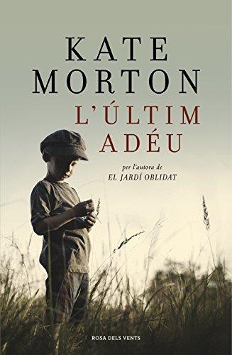 L'últim adéu (Catalan Edition) por Kate Morton