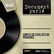 Contes des veillées de Provence (Mono Version)