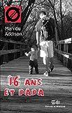 """Afficher """"16 ans et papa"""""""