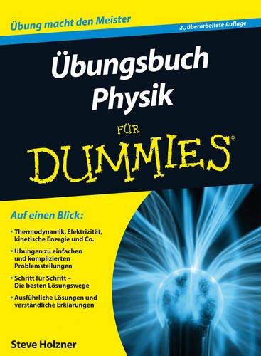 Übungsbuch Physik für Dummies (Fur Dummies)