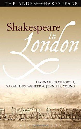Shakespeare in London (Arden Shakespeare)