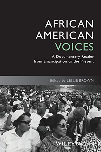 African American Voices: A Documentary Reader from Emancipation to the Present (Uncovering the Past: Documentary Readers in American History) (Der Lincoln-reader)