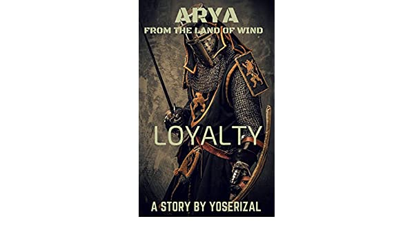 ARYA FROM THE LAND OF WIND (LOYALTY Book 1)