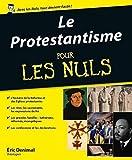 Protestantisme Pour les Nuls (Le)