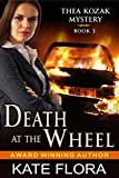 Death at the Wheel (The Thea Kozak Mystery Series, Book 3) (English Edition)