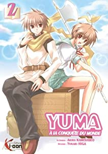 Yuma à la conquête du monde Edition simple Tome 2