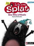 Une fête à l'école - Je lis avec Splat - CP Niveau 2 (2)