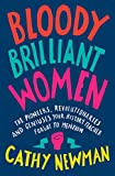Best Books For Women - Bloody Brilliant Women: The Pioneers, Revolutionaries and Geniuses Review