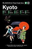 Kyoto: The Monocle Travel Guide Series