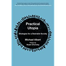 Practical Utopia: Strategies for a Desirable Society (Kairos)