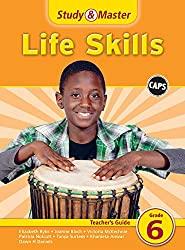 Study and Master Life Skills Grade 6 CAPS Teacher's Guide