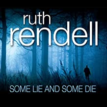 Some Lie and Some Die: A Chief Inspector Wexford Mystery, Book 8