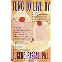 Jung to Live by (English Edition)