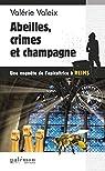 Abeilles, crime et champagne: Un polar breton par Valeix
