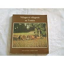 Villages et Villageois au Tonkin