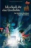Ich schenk dir eine Geschichte 2013 - Der Wald der Abenteuer