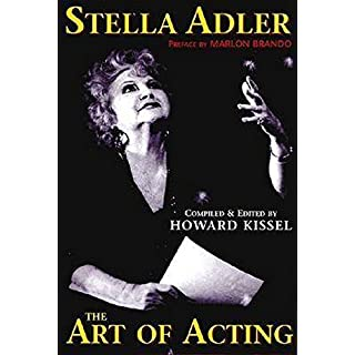 Stella Adler: The Art of Acting (Applause Acting Series) (Applause Books)
