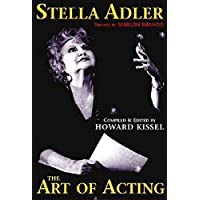Stella Adler: The Art of Acting (Applause Books)