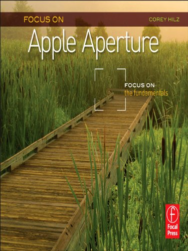 Focus On Apple Aperture: Focus on the Fundamentals (The Focus On Series) (English Edition) Panel Apple
