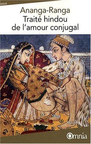 Traité hindou de l'amour conjugal par Ananga Ranga