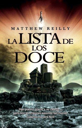 La lista de los doce (Best seller) por Mathew Reilly