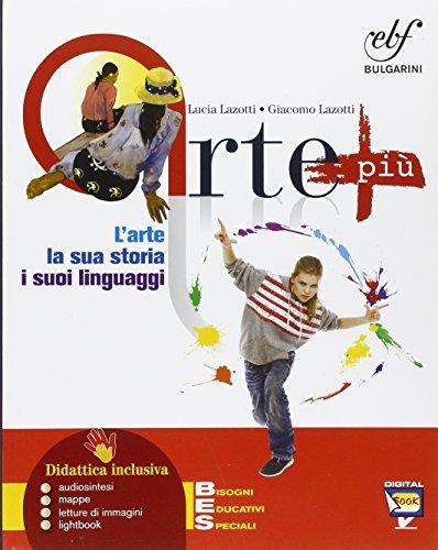 Arte pi. L'arte, la sua storia, i suoi linguaggi. Per la Scuola media. Con e-book. Con espansione online