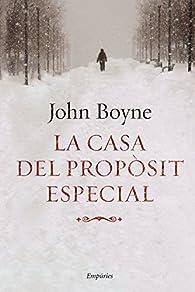 La casa del propòsit especial par John Boyne