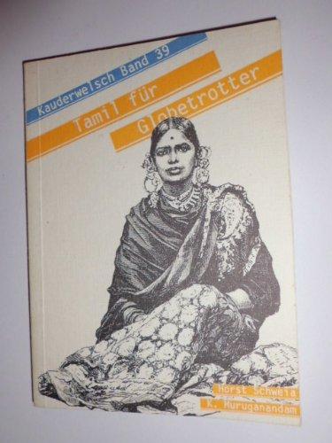 Tamil für Globetrotter. Kauderwelsch Band 39.